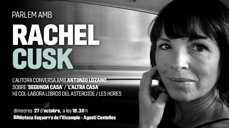 Parlem amb Rachel Cusk